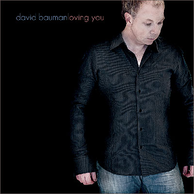 David Bauman Loving You CD
