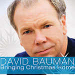 David Bauman Bringing Christmas Home CD